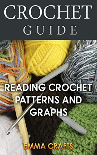 Crochet Guide Reading Crochet Patterns And Graphs Beginner