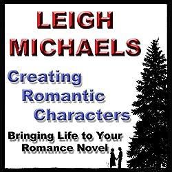 Creating Romantic Characters