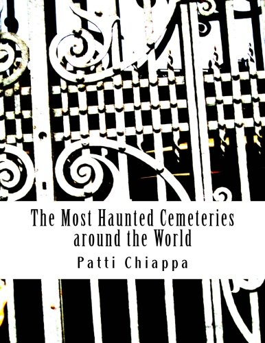 The Most Haunted Cemeteries around the