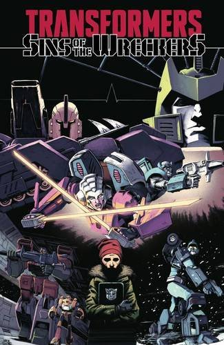 Transformers: Sins of the Wreckers by Nick Roche (2016-09-06)