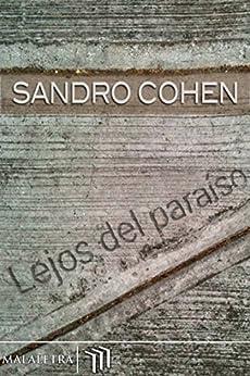 Lejos del paraíso de [Cohen, Sandro]