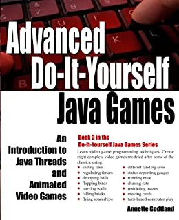 Do it yourself java games an introduction to java computer advanced do it yourself java games an introduction to java threads and animated solutioingenieria Gallery