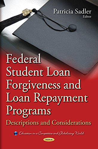 Federal Student Loan Forgiveness and Loan Repayment Programs: Descriptions and Considerations