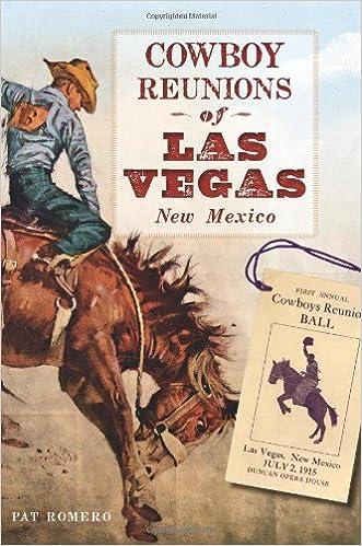 Cowboy Reunions of Las Vegas, New Mexico: Pat Romero ...
