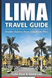 Lima Travel Guide: Insider Advice from Expats in Peru