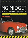 Midget and Sprite Restoration, Preparation and Maintenence, Tyler, Jim, 1855322420