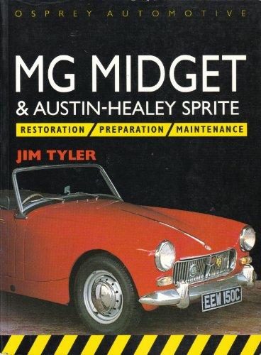 Descargar Libro Mg Midget And Austin Healey Sprite: Restoration, Preparation, Maintenance Jim Tyler