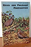 img - for Quail and Pheasant Propagation book / textbook / text book