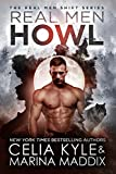 Real Men Howl (Blackwood Pack | Paranormal Werewolf Romance) (Real Men Shift Book 1)