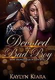 Devoted To A Bad Boy: That Dangerous Kinda Love