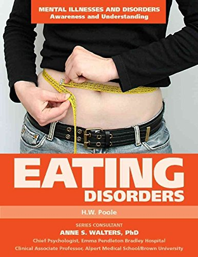 Download Eating Disorders (Mental Illnesses and Disorders: Awareness and Understanding) pdf