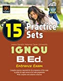 IGNOU 15 Practice Sets for B.Ed. Entrance Exam