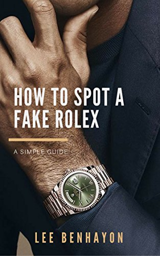 a48f51e9d14 How to spot a fake Rolex  A simple guide to spotting a fake Rolex watch
