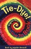 Tie Dye!, Virginia Gleser, 1570670714