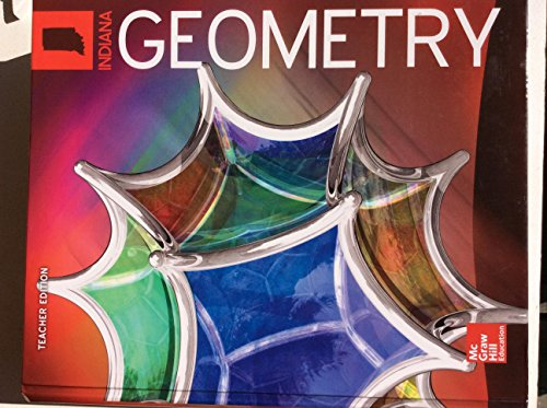 Geometry Indiana Teachers Edition by McGraw Hill
