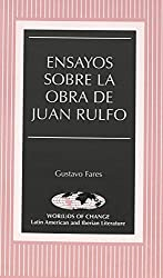 Ensayos sobre la obra de Juan Rulfo (Wor(L)Ds of Change) (Spanish Edition)