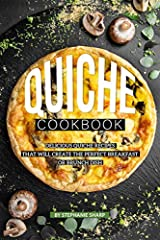 Get your quiche on with this easy to follow Quiche Cookbook. This Quiche Cookbook will feature 30 delicious quiche recipes, that all have easy to follow directions and ingredients.  These quiche recipes are perfect for just about any get toge...