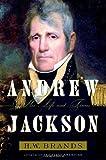 Andrew Jackson, H. W. Brands, 0385507380