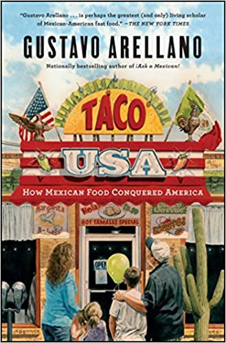 Taco USA: How Mexican Food Conquered America: Amazon.es: Gustavo Arellano: Libros en idiomas extranjeros