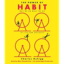 The Power of Habit: Why We Do What We Do in Life and Business by Charles Duhigg (2012-02-28)