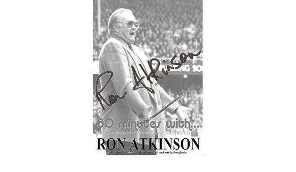 60 minutes with Ron Atkinson - Sheffield Wednesday, Aston ...