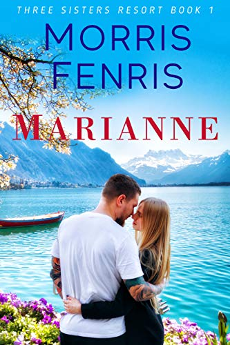 Marianne (Three Sisters Resort Series Book 1)