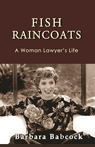 Amazon fish raincoats a woman lawyers life ebook barbara fish raincoats a woman lawyers life by babcock barbara fandeluxe Images