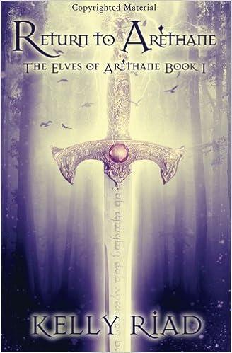 Return to Arethane: The Elves of Arethane: Volume 1