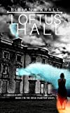 Loftus Hall (The Irish Phantom Series Book 2)