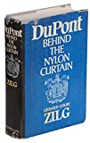Du Pont: Behind the Nylon Curtain