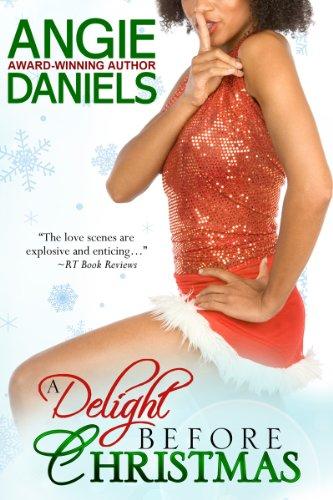 A Delight Before Christmas (Decadent Delight Book 1) Christmas Caramel