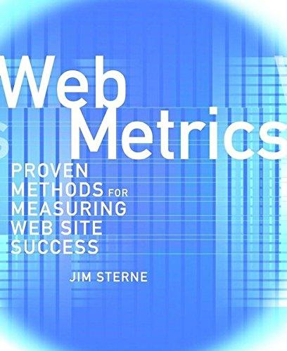 Web Metrics: Proven Methods for Measuring Web Site Success pdf