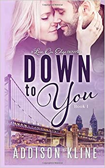 Book Down To You: Volume 1 (Love On Edge)
