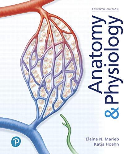 Anatomy & Physiology (7th Edition) (Human Anatomy And Physiology Marieb 7th Edition)