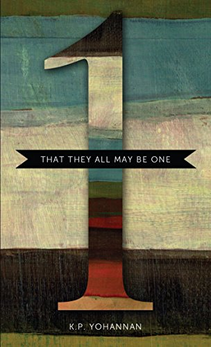 That They All May Be One - KP Yohannan - Gospel for Asia