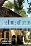 img - for The Fruits of Grace: The Ecumenical Experience of the Community of Grandchamp book / textbook / text book