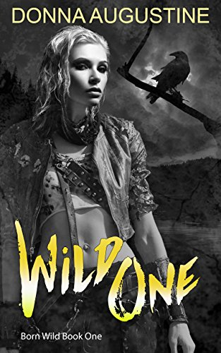 Wild One: Born Wild #1 (A Series Set in the Wilds) cover