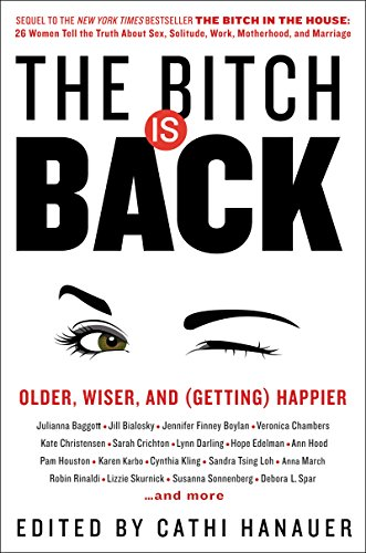 Download PDF The Bitch Is Back - Older, Wiser, and Happier