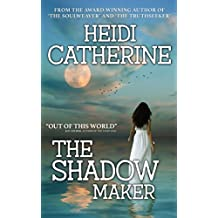 The Shadowmaker (The Soulweaver Series Book 3)
