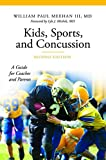 img - for Kids, Sports, and Concussion: A Guide for Coaches and Parents, 2nd Edition (The Praeger Series on Contemporary Health and Living) book / textbook / text book