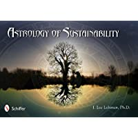 Astrology of Sustainability: The Challenge of Pluto in Capricorn