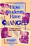 How Students Have Changed : A Call to Action for Our Children's Future, Stratton, Julia, 0876522207