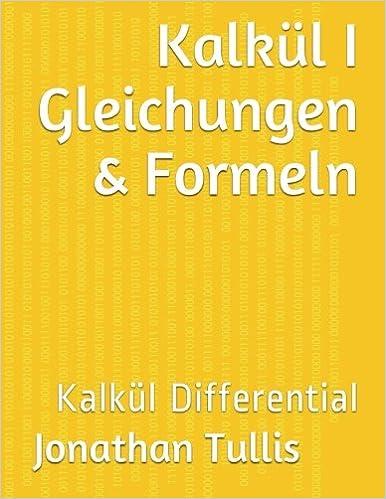Berühmt Kalkül Gleichungen Und Antworten Galerie - Mathematik ...