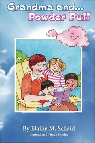 Book Grandma and...Powder Puff by Mrs Elaine M. Schaid (2014-08-13)