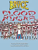 Bryce and the Blood Ninjas, Erec-Michael Ollier Weber, 0971648190