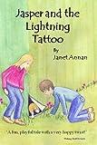 Jasper and the Lightning Tattoo, Janet Annan, 1491257563