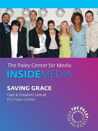 Saving Grace: Cast & Creators Live at the Paley (Savings Center)