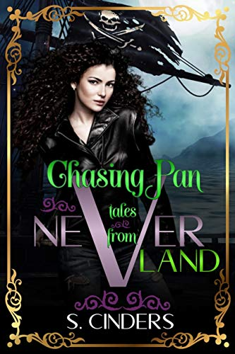 (Chasing Pan: Tales From Neverland : Dark Fairy Tales Series)