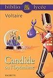 Bibliolycee Candide ou l'Optimisme (Dans La Meme Collection) (French Edition) by Voltaire (2002-07-17)