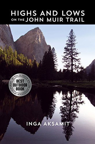 Book: Highs and Lows on the John Muir Trail by Inga Aksamit